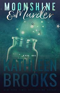 Monshine & Murder by Kathleen Brooks