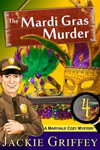 The Mardi Gras Murder by Jackie Griffey
