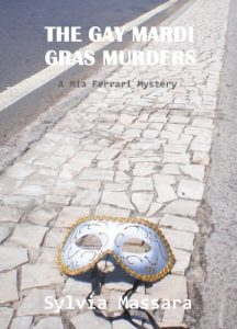 The Gay Mardi Gras Murders by Sylvia Massara