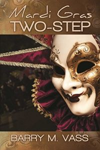 The Mardi Gras Two Step by Barry M. Vass
