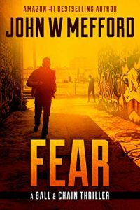 Fear by John W. Mefford