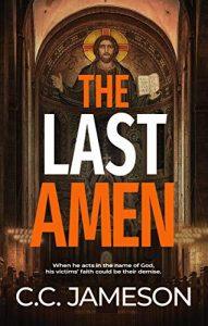 The Last Amen by C.C. Jameson