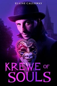 Krewe of Souls by Elaine Calloway