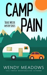 Camp Pain by Wendy Meadows