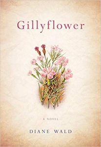 Gillyflower by Diane Wald