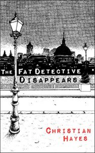 The Fat Detective Disappears