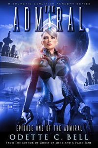 The Admiral by Odette C. Bell