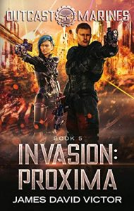 Invasion Proxima by James David Victor