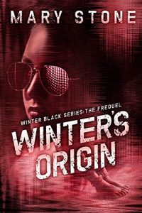 Winter's Origin by Mary Stone
