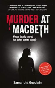 Murder at Macbeth by Samantha Goodwin
