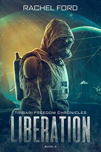 Liberation by Rachel Ford