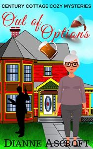 Out of Options by Dianne Ashcroft