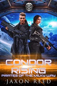 Condor Rising by Jaxon Reed