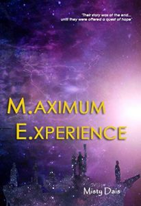Maximum Experience by Misty Dais