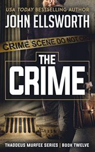 The Crime by John Ellsworth