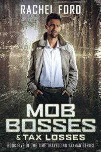Mob Bosses and Tax Losses by Rachel Ford