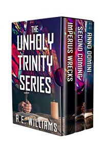 The Unholy Trinity Series by A.E. Williams