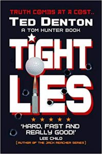Tight Lies by Ted Denton