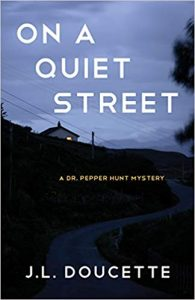 On a Quiet Street by J.L. Doucette