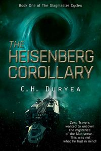 The Heisenberg Corollary by C.M. Duryea