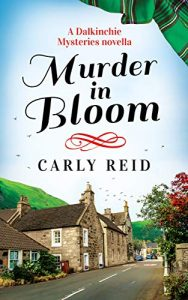 Murder in Bloom by Carly Reid