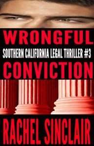 Wrongful Conviction by Rachel Sinclair