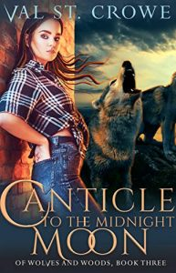 Canticle of the Midnight Moon by Val St. Crowe