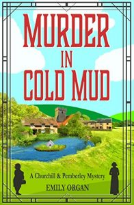 Murder in Cold Mud by Emily Organ