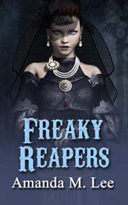 Freaky Reapers by Amanda M. Lee