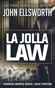 La Jolla Law by John Ellsworth