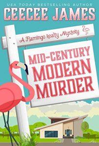 Mid-Century Modern Murder by CeeCee James