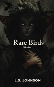 Rare Birds by L.S. Johnson