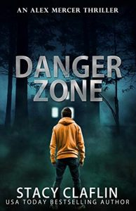 Danger Zone by Stacy Claflin