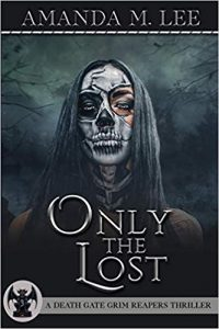 Only the Lost by Amanda M. Lee