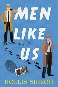 Men Like Us by Hollis Shiloh