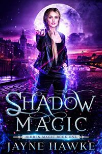 Shadow Magic by Jayne Hawke