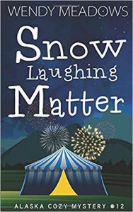 Snow Laughing Matter by Wendy Meadows