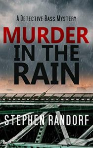 Murder in the Rain by Stephen Randorf
