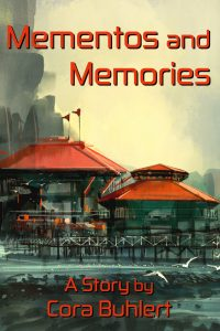 Mementos and Memories by Cora Buhlert