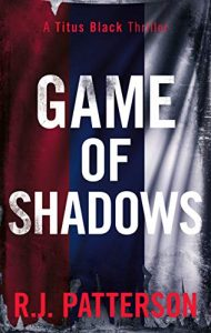 Game of Shadows by R.J. Patterson