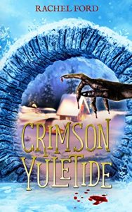 Crimson Yuletide by Rachel Ford