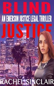 Blind Justice by Rachel Sinclair