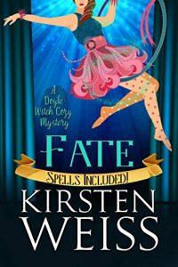 Fate by Kirtsen Weiss