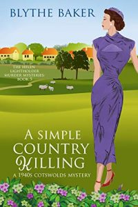A Simple Country Killing by Blythe Baker