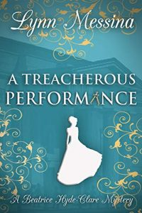 A Treacherous Performance by Lynn Messina