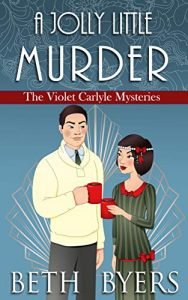 A Jolly Little Murder by Beth Byers