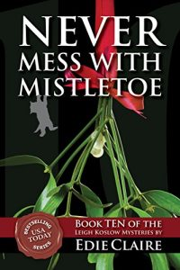 Never Mess with Mistletoe by Edie Claire