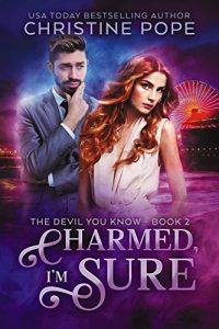 Charmed, I'm Sure by Christine Pope