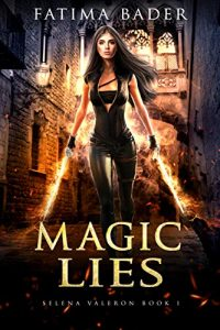 Magic Lies by Fatima Bader