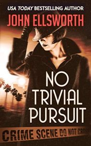 No Trivial Pursuit by John Ellsworth